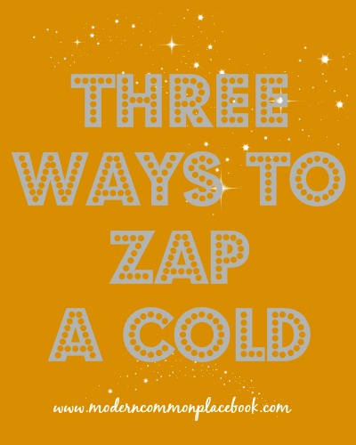3 ways to zap a cold