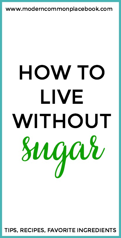 how to live without sugar