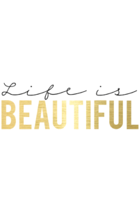life is beautiful freebie