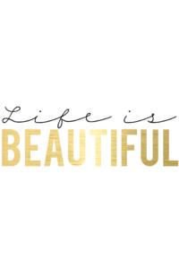 life is beautiful freebie