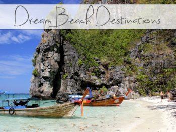 Dream Beach Destinations