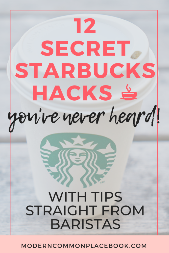 12 Starbucks Hacks You've Never Heard - with tips straight from baristas!