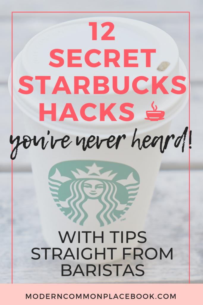 12 Secret Starbucks Hacks - with tips straight from baristas