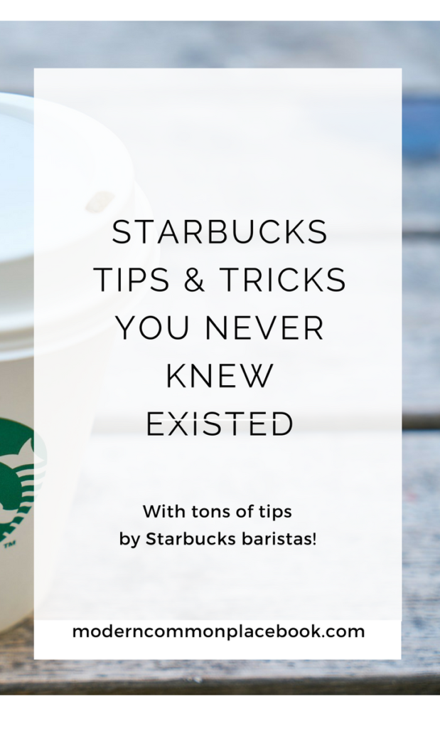 Starbucks Tricks and Tips you Never Knew Existed