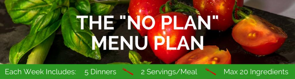 the-no-plan-menu-plan-2