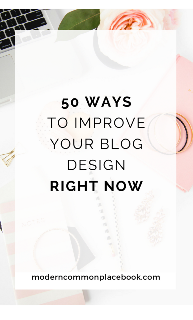 50 Ways to improve your blog right now!