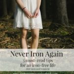 Never Iron Again: 5 Tips for an iron-free life