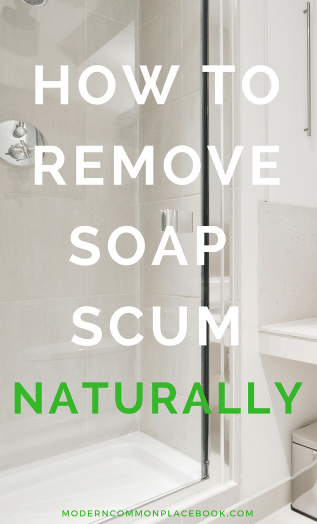 The easiest natural soap scum remover - only 2 ingredients!