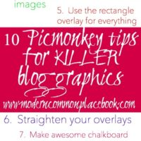 Ten Picmonkey Tips for a Killer Blog Graphic