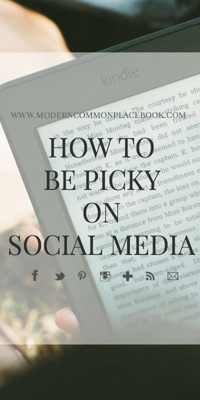 how to be picky on social media