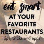 My favorite low-calorie restaurant tips