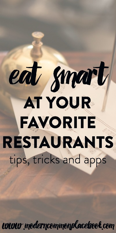 Favorite Low Calorie Restaurant Tips #EatSmart - A Modern Commonplace Book