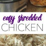 Easy Shredded Chicken For the Week