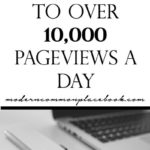 How I grew my blog from 700 pageviews to over 10,000 pageviews a day