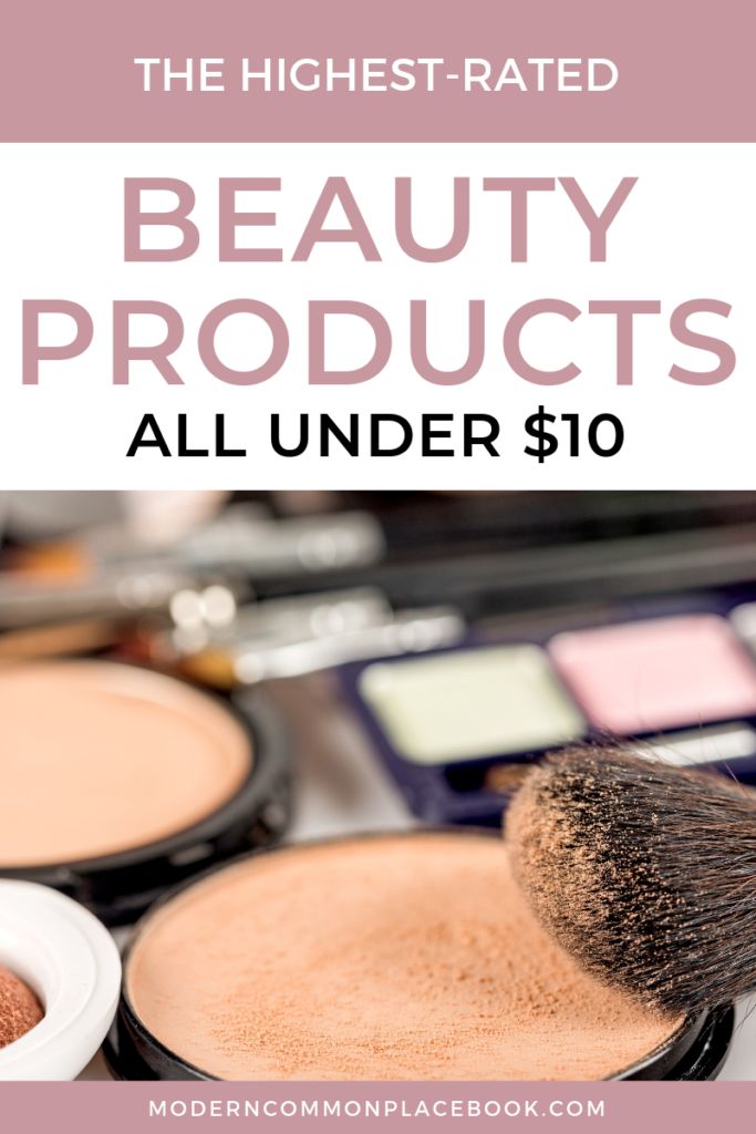 The Highest-Rated Beauty Products for all skin types - under $10! -- beauty hacks, the no makeup look, no makeup, beauty products that really work, beauty products drugstore, beauty products must have, beauty products, must have beauty products, must have beauty products skincare #beauty #beautyblogger #drugstorebeautyproducts #beautytips