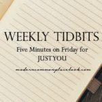 weekly tidbits weekly tips