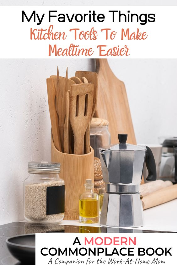 My favorite kitchen tools to make mealtime easier!