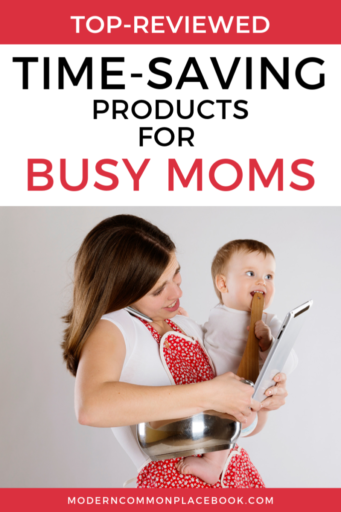 Top-Reviewed Time Saving Products for Busy Moms