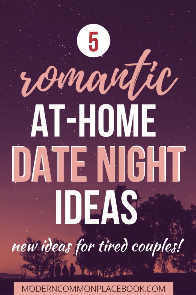 Romantic At Home Date Night Ideas for Tired Couples