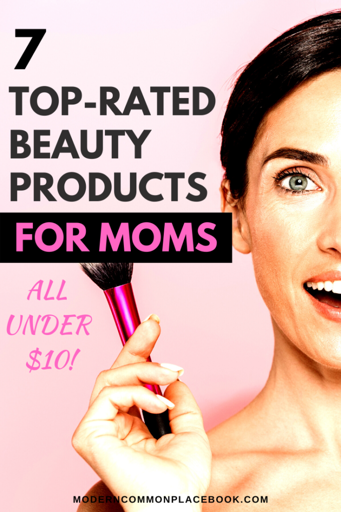 The best drugstore beauty products for moms - all under $10!